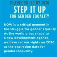 PLANET 50 – 50 BY 2030 : Step It Up For Gender Equality