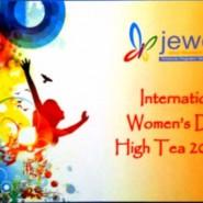 JEWEL INTERNATIONAL WOMEN'S DAY HIGH TEA 2015 – IT'S FINALLY HERE
